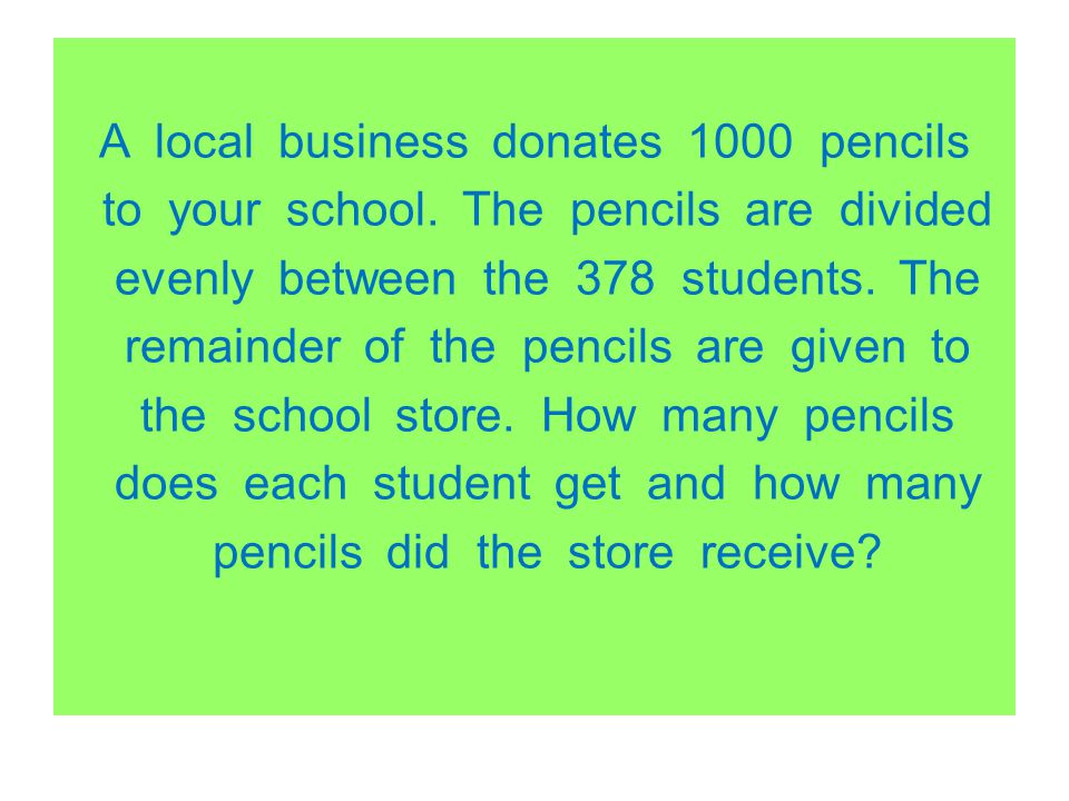 A local business donates 1000 pencils to your school