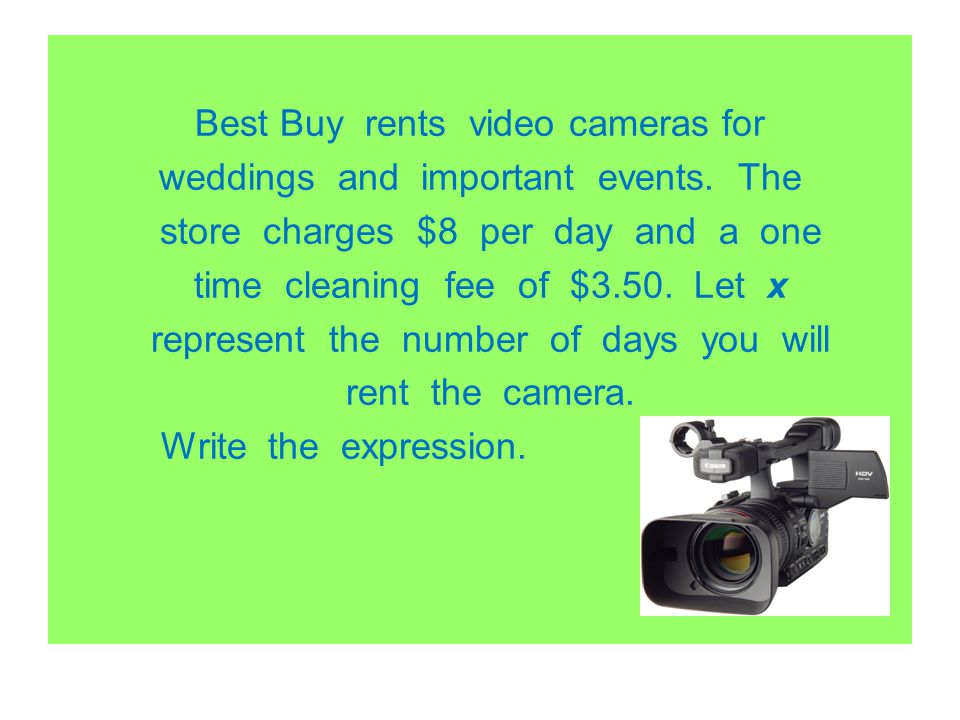 Best Buy rents video cameras for weddings and important events