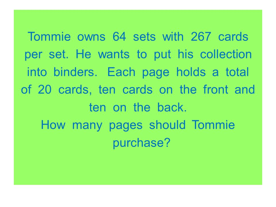 Tommie owns 64 sets with 267 cards per set