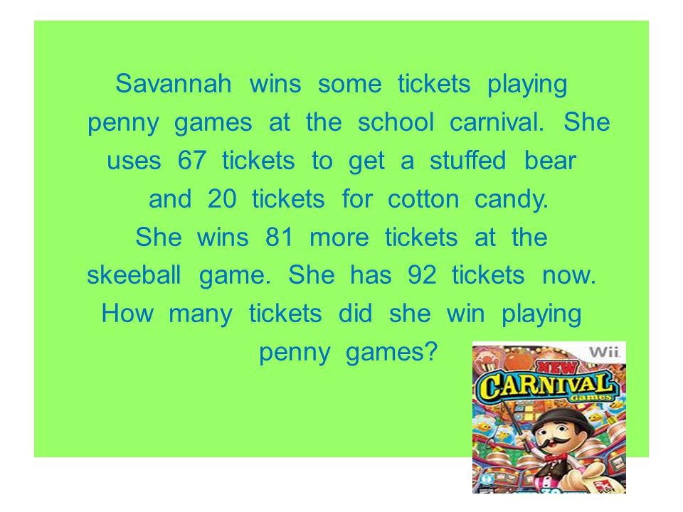 Savannah wins some tickets playing penny games at the school carnival
