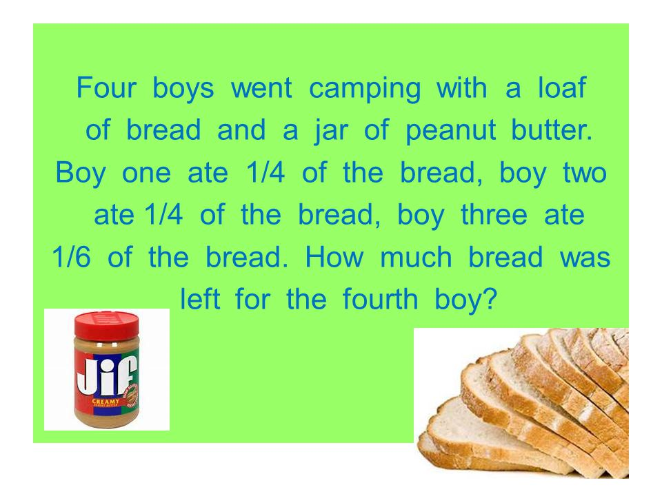 Four boys went camping with a loaf of bread and a jar of peanut butter