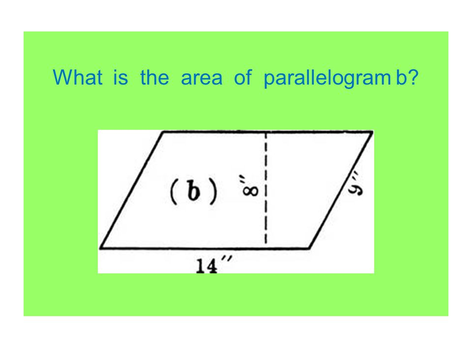 What is the area of parallelogram b