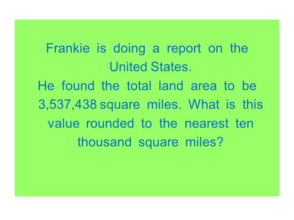Frankie is doing a report on the United States