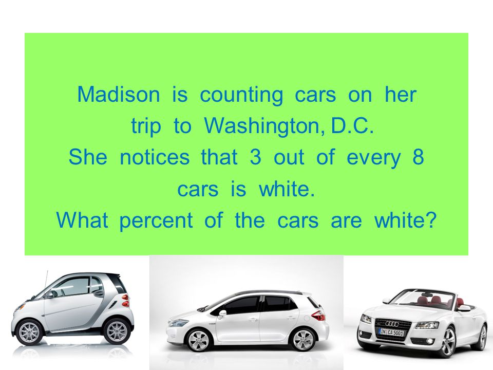 Madison is counting cars on her trip to Washington, D. C