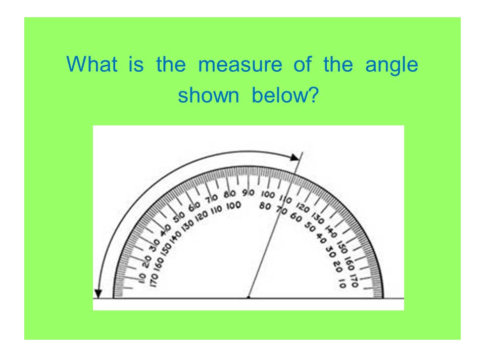 What is the measure of the angle shown below