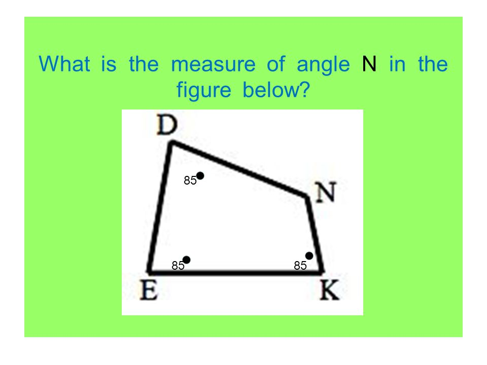 What is the measure of angle N in the figure below