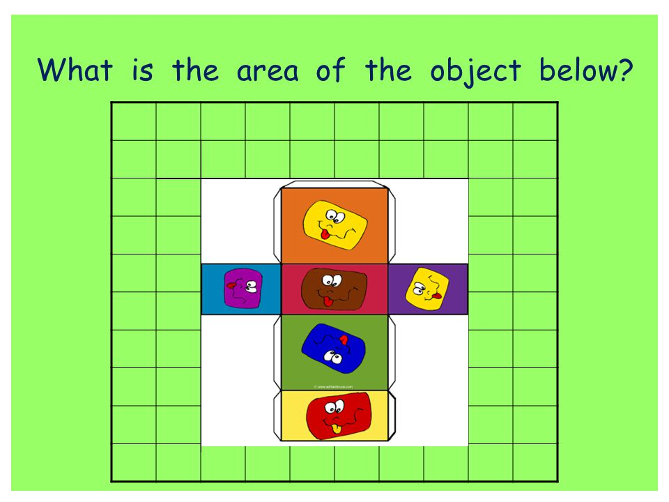 What is the area of the object below