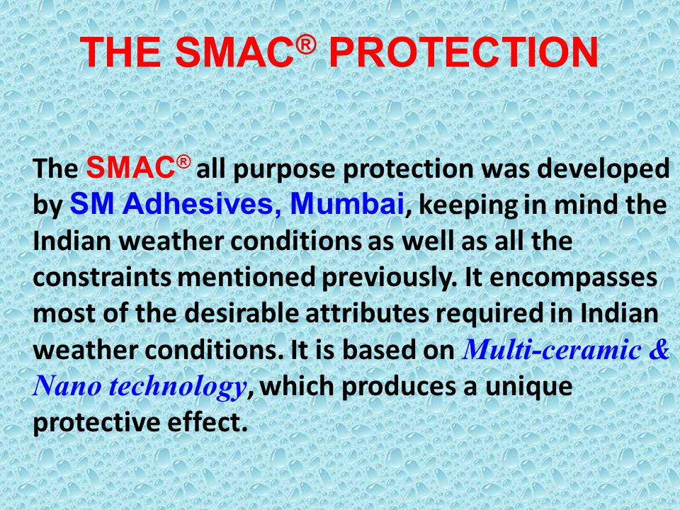 THE SMAC® PROTECTION