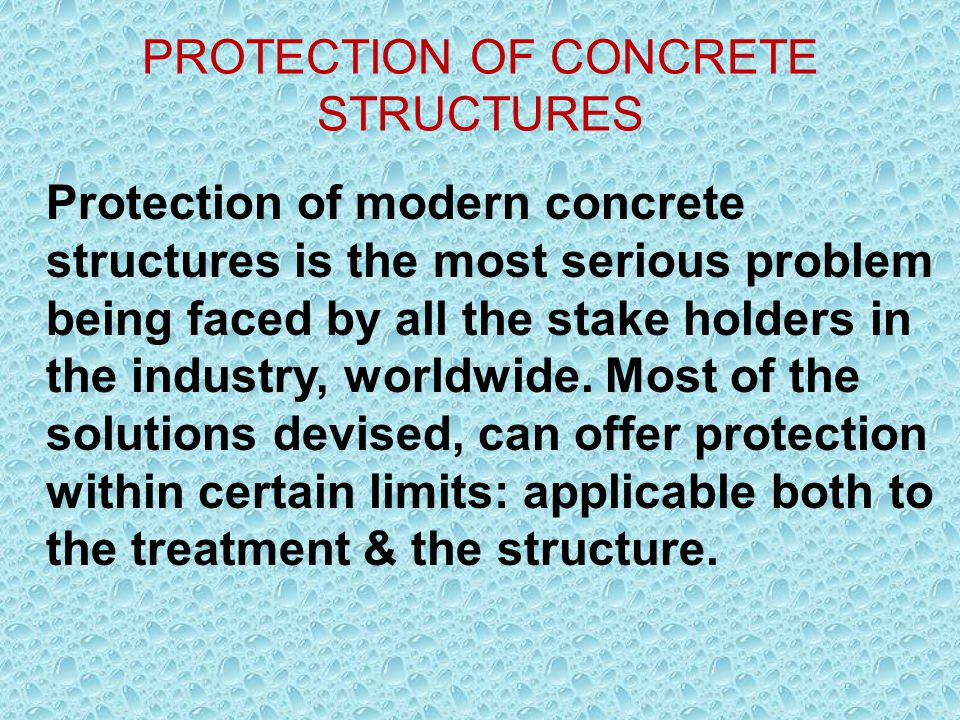 PROTECTION OF CONCRETE STRUCTURES