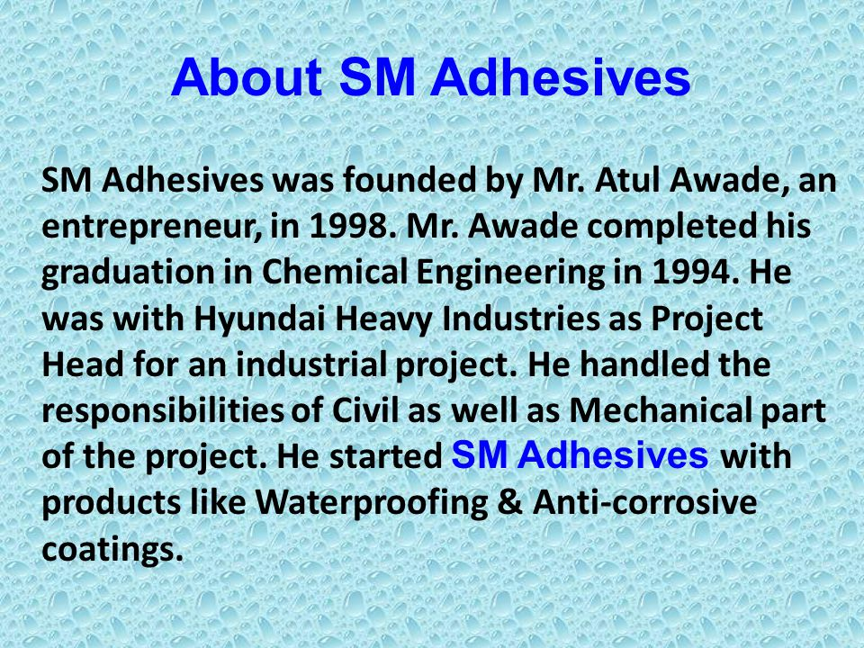 About SM Adhesives