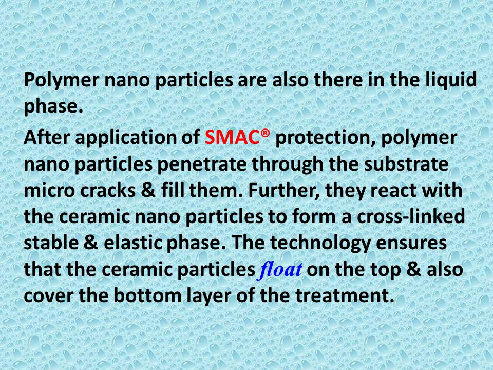 Polymer nano particles are also there in the liquid phase