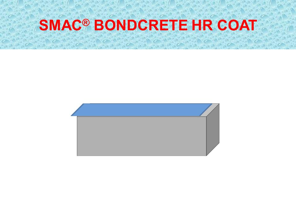 SMAC® BONDCRETE HR COAT