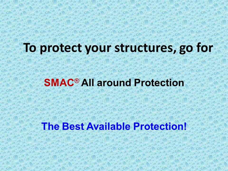 To protect your structures, go for