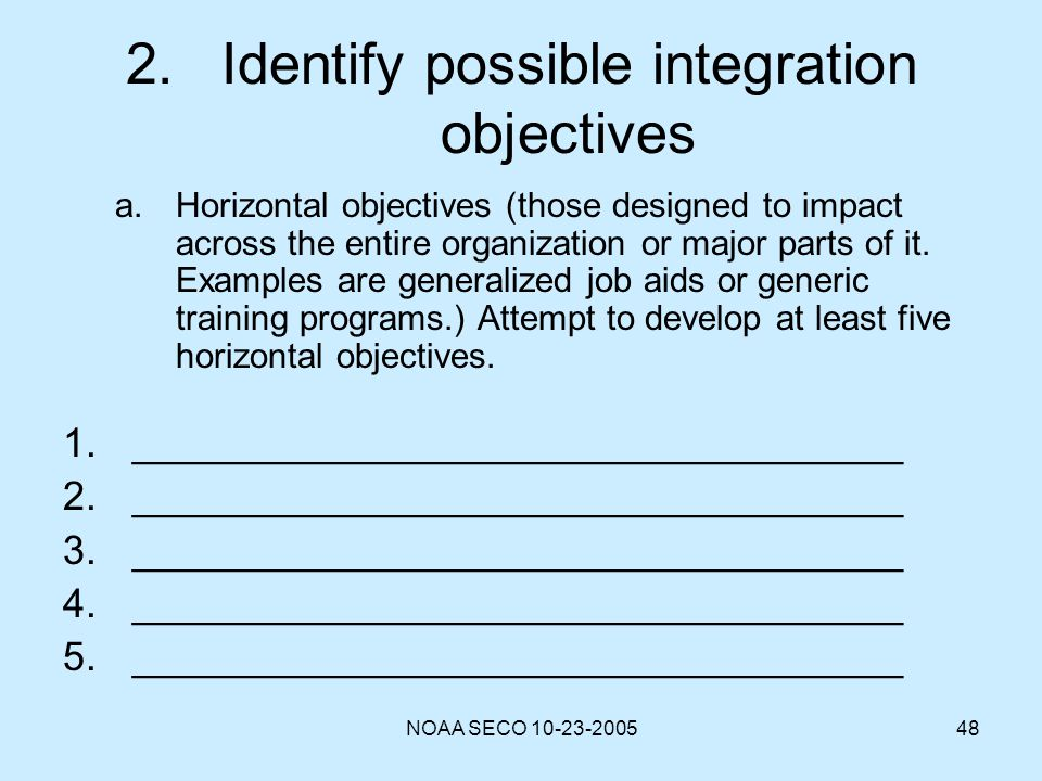 2. Identify possible integration objectives