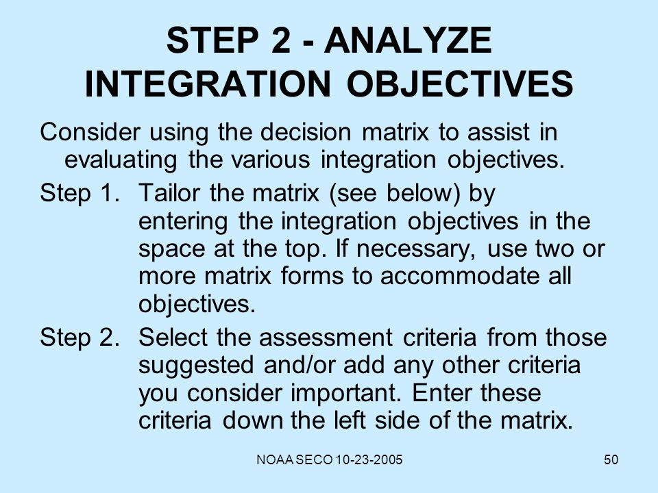 STEP 2 - ANALYZE INTEGRATION OBJECTIVES