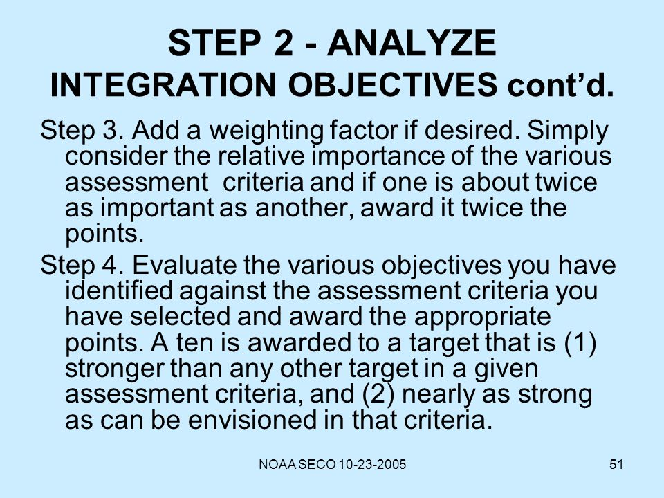 STEP 2 - ANALYZE INTEGRATION OBJECTIVES cont'd.