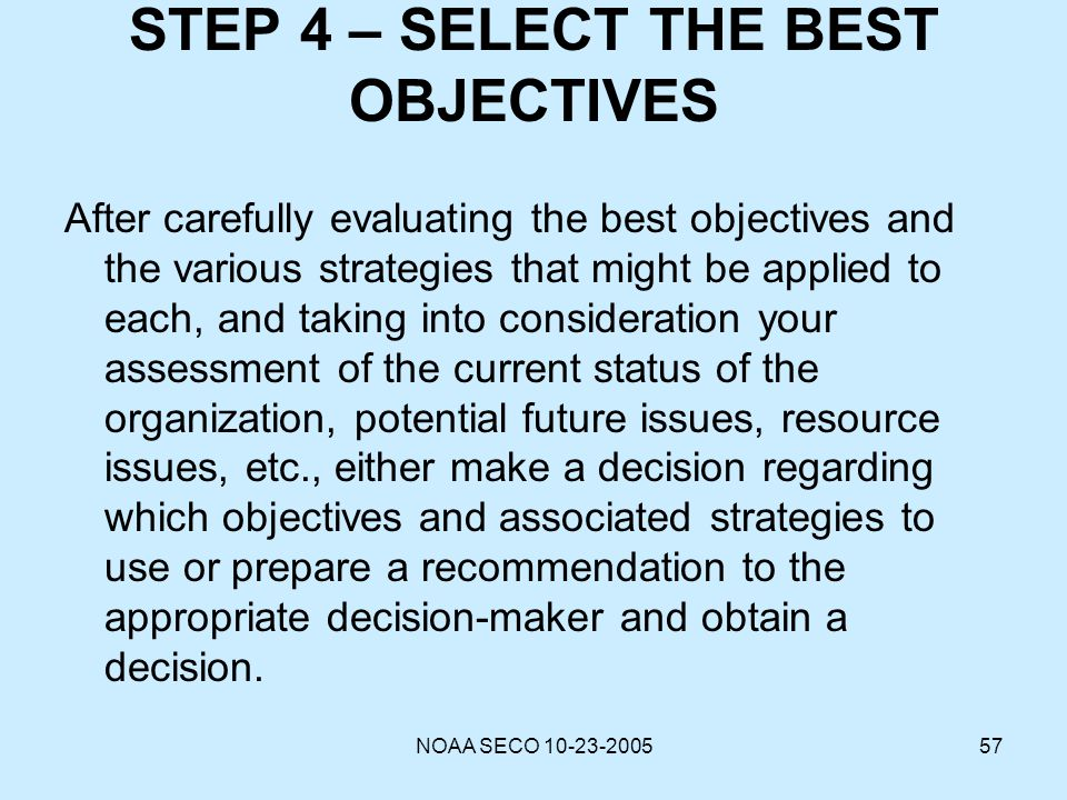 STEP 4 – SELECT THE BEST OBJECTIVES