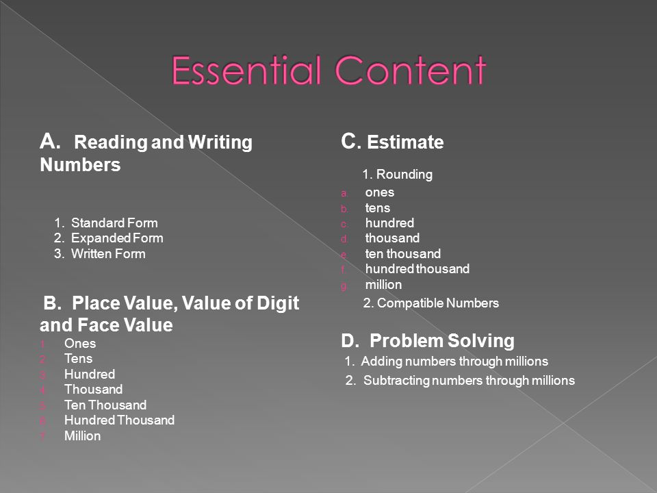 Essential Content 1. Rounding A. Reading and Writing Numbers