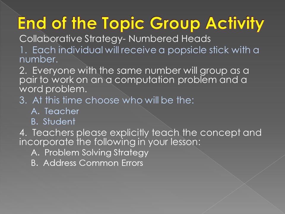 End of the Topic Group Activity