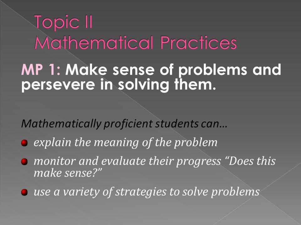 Topic II Mathematical Practices