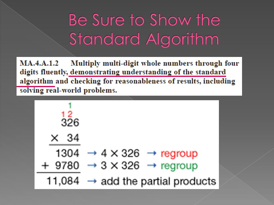 Be Sure to Show the Standard Algorithm