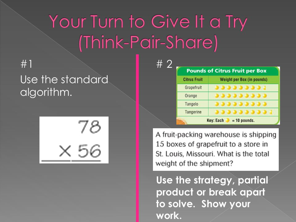 Your Turn to Give It a Try (Think-Pair-Share)
