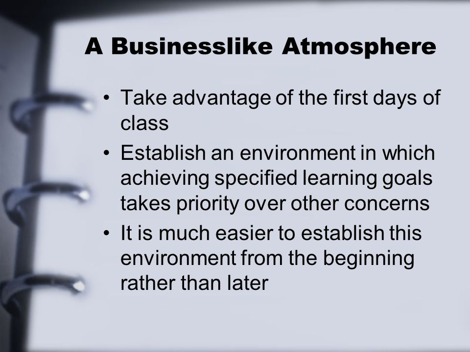 A Businesslike Atmosphere
