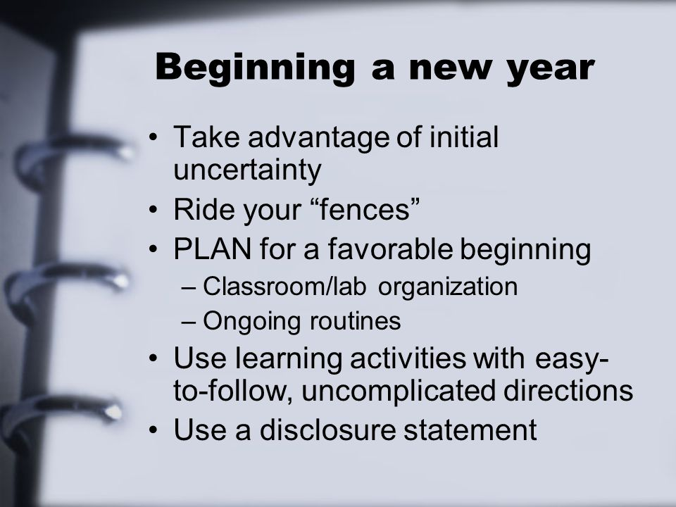 Beginning a new year Take advantage of initial uncertainty