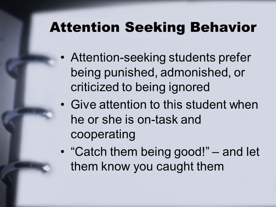 Attention Seeking Behavior