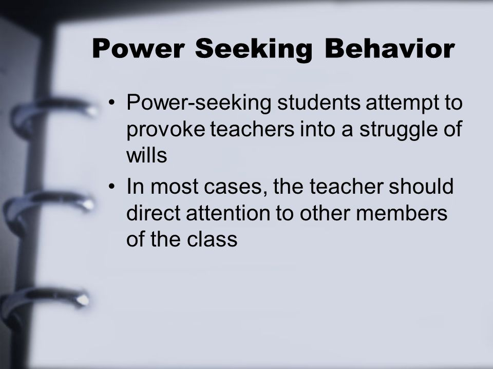 Power Seeking Behavior