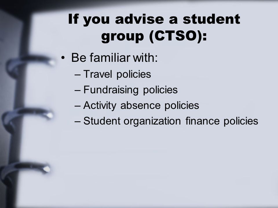 If you advise a student group (CTSO):