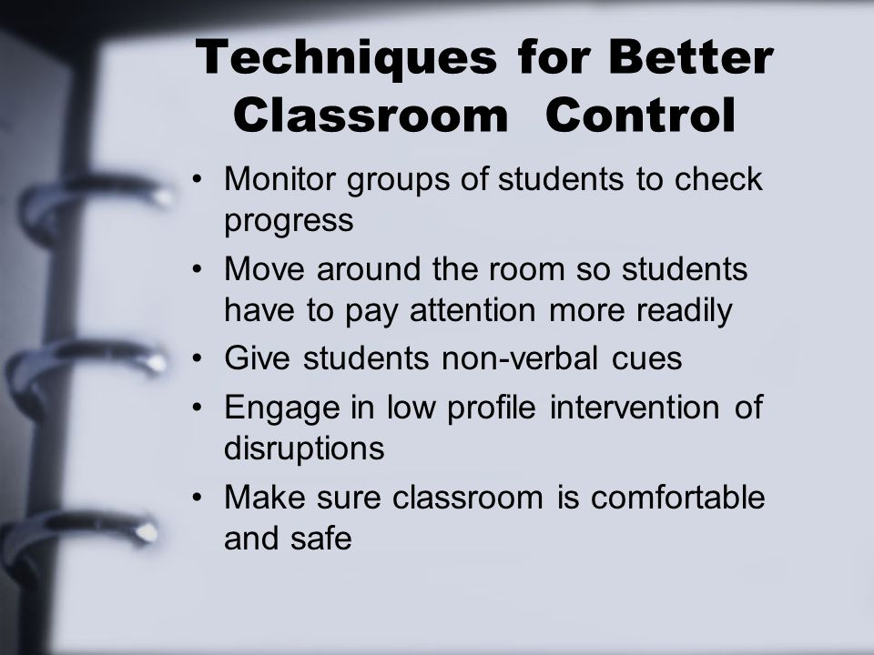 Techniques for Better Classroom Control