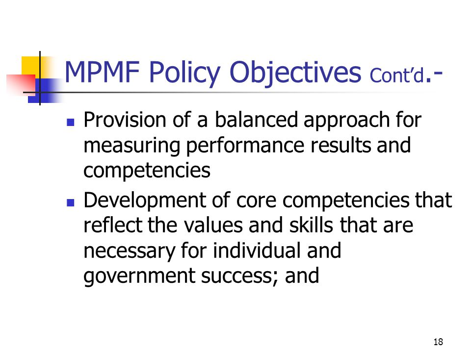 MPMF Policy Objectives Cont'd.-