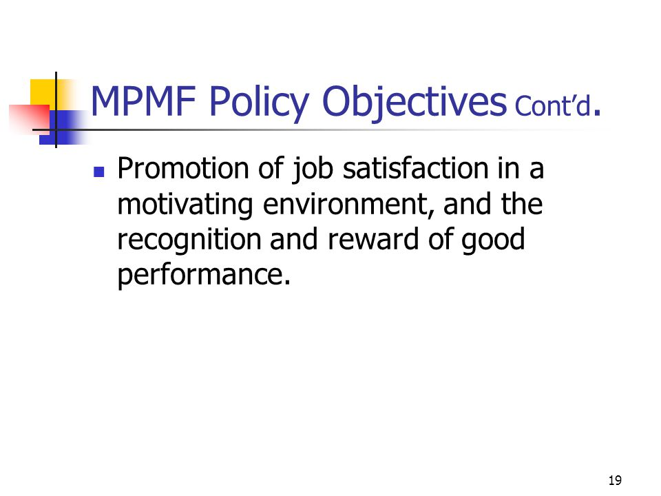 MPMF Policy Objectives Cont'd.