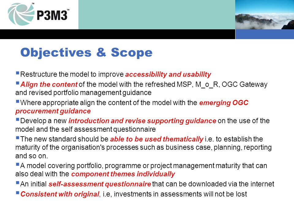 Objectives & Scope. Restructure the model to improve accessibility and usability.