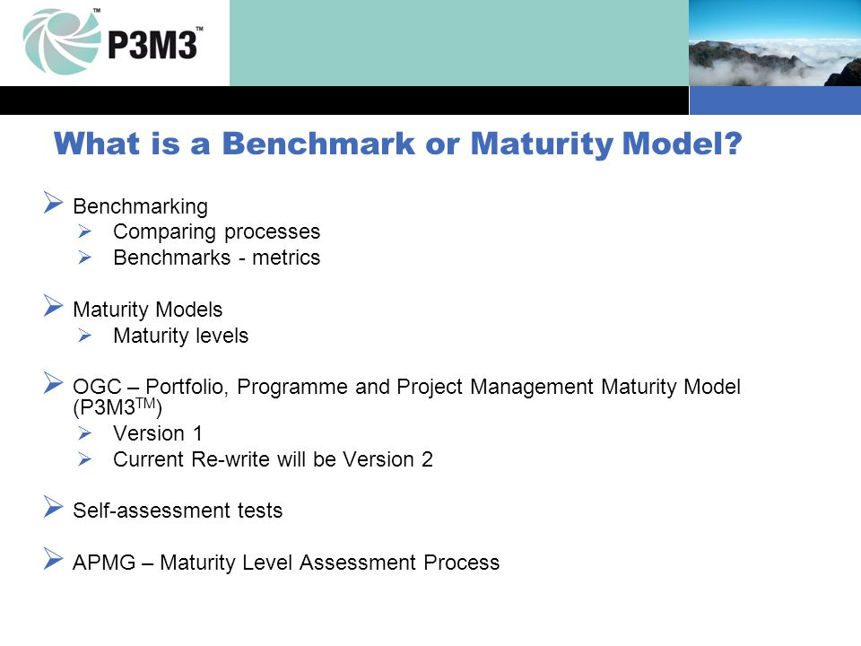 What is a Benchmark or Maturity Model