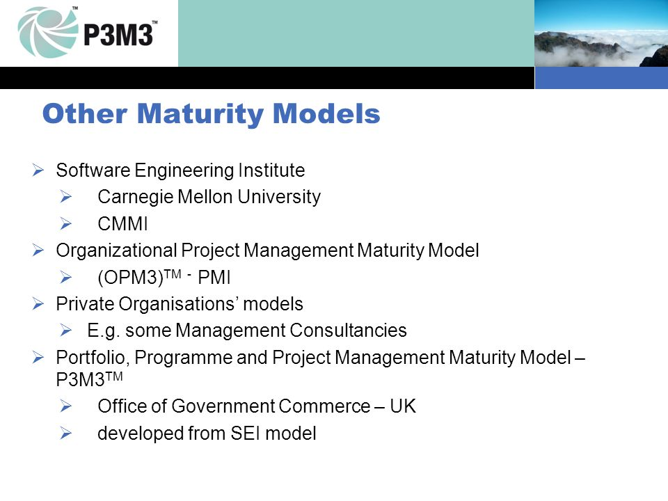 Other Maturity Models Software Engineering Institute