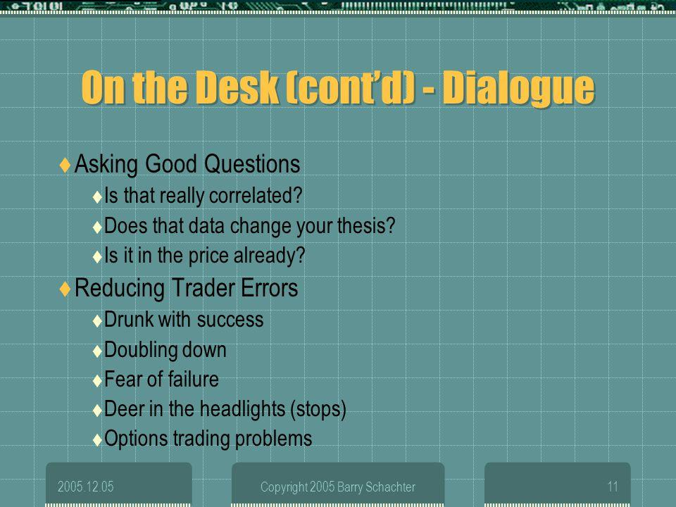 On the Desk (cont'd) - Dialogue