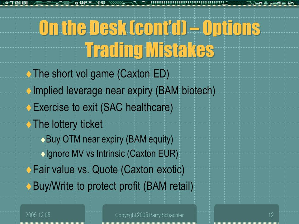On the Desk (cont'd) – Options Trading Mistakes