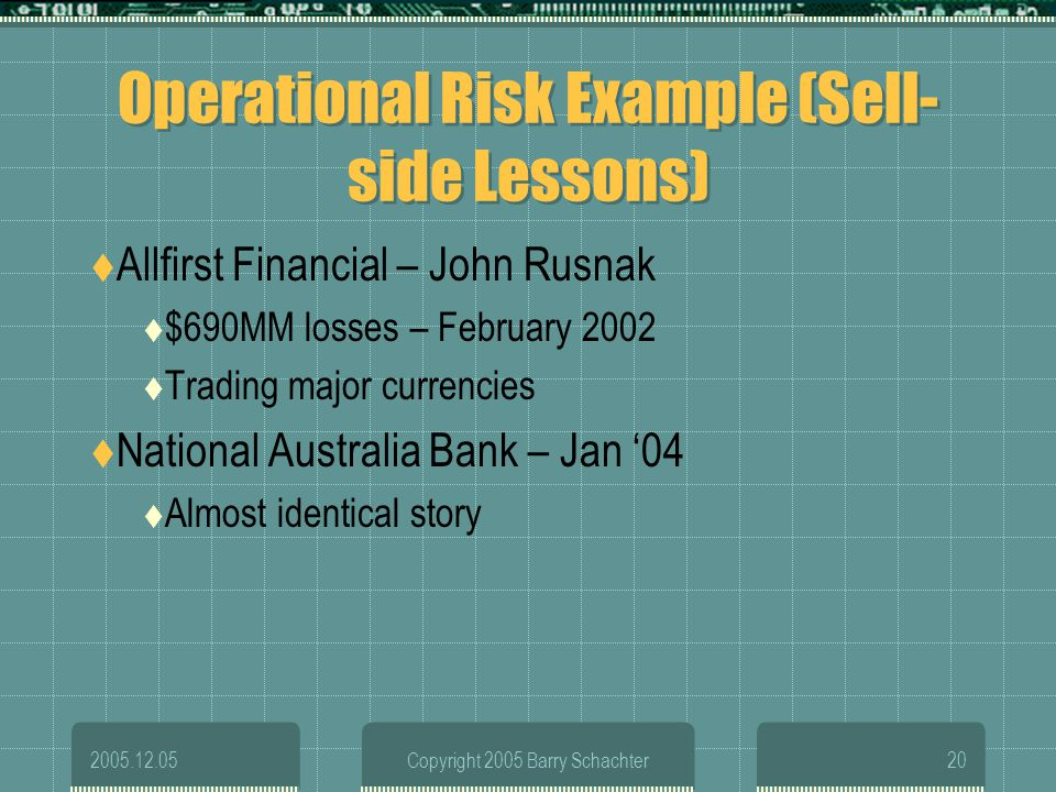 Operational Risk Example (Sell-side Lessons)