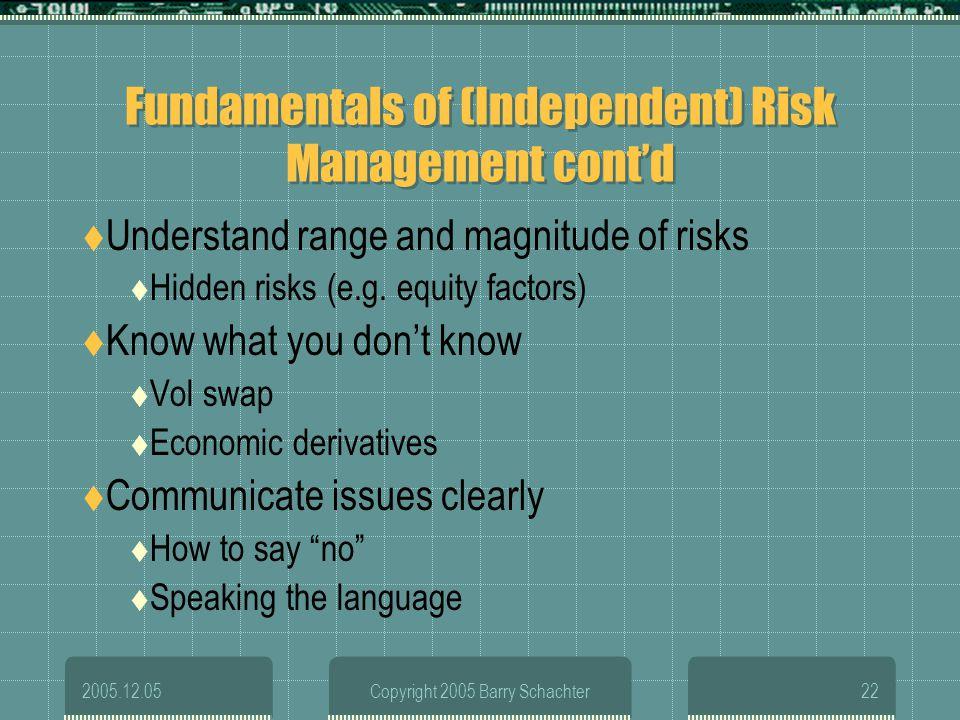 Fundamentals of (Independent) Risk Management cont'd