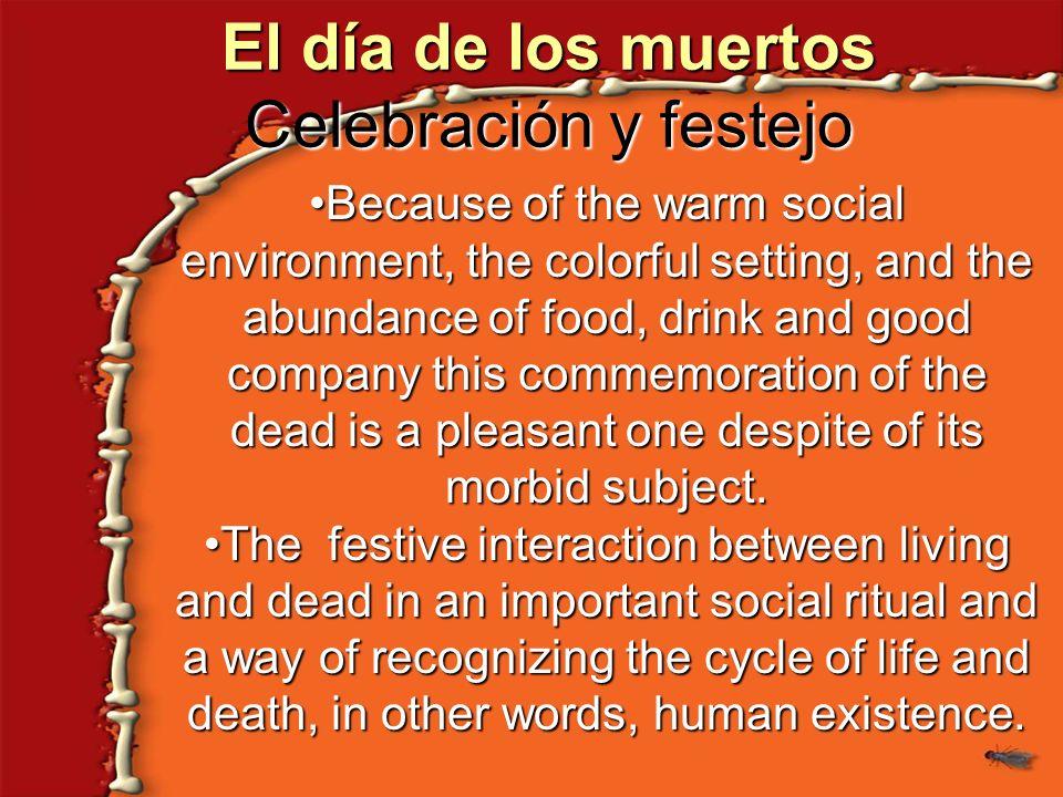 El día de los muertos Celebración y festejo