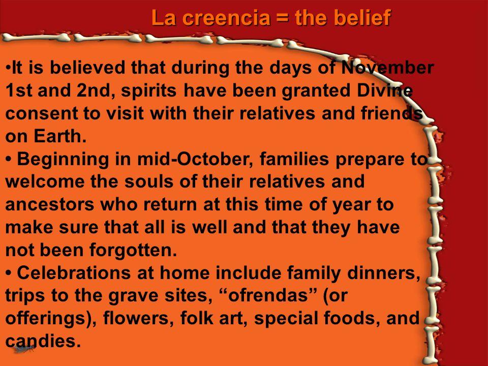 La creencia = the belief