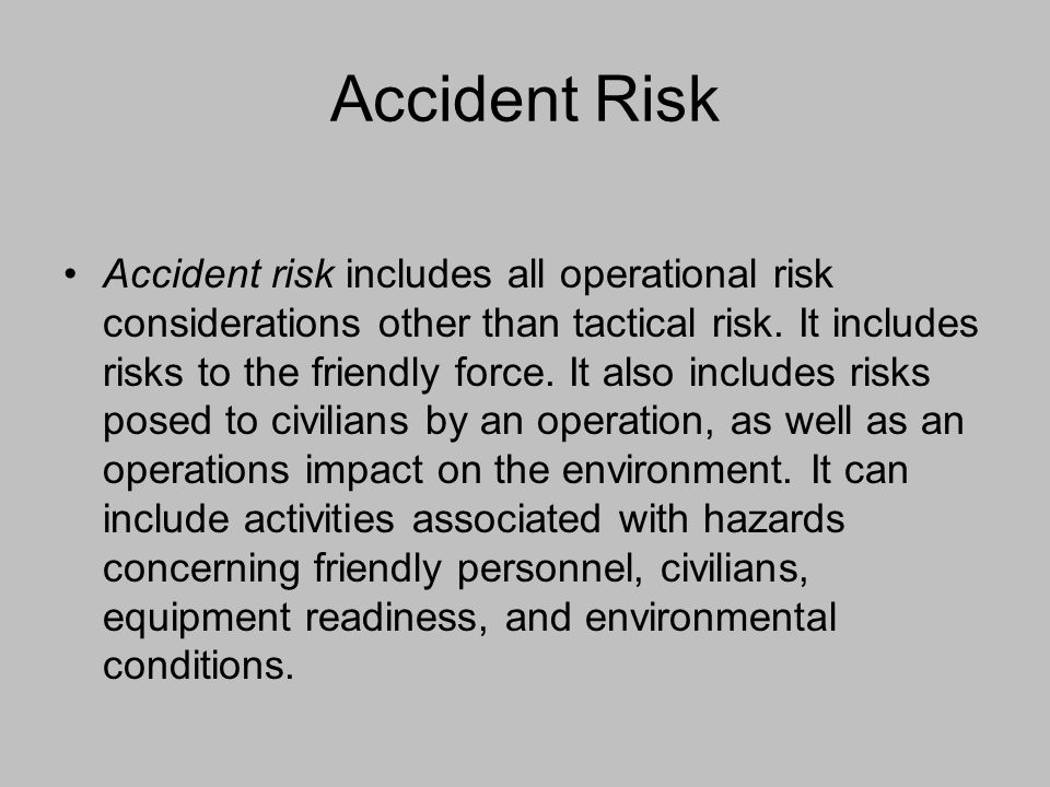 Accident Risk