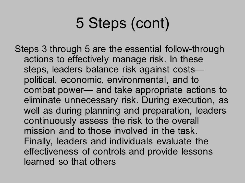 5 Steps (cont)