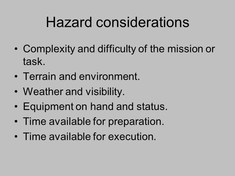 Hazard considerations