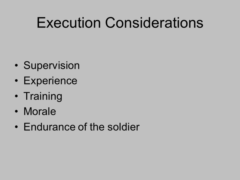 Execution Considerations