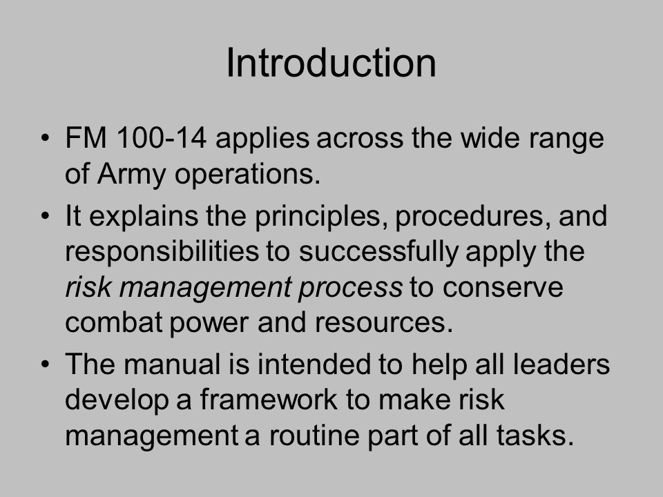 Introduction FM 100-14 applies across the wide range of Army operations.