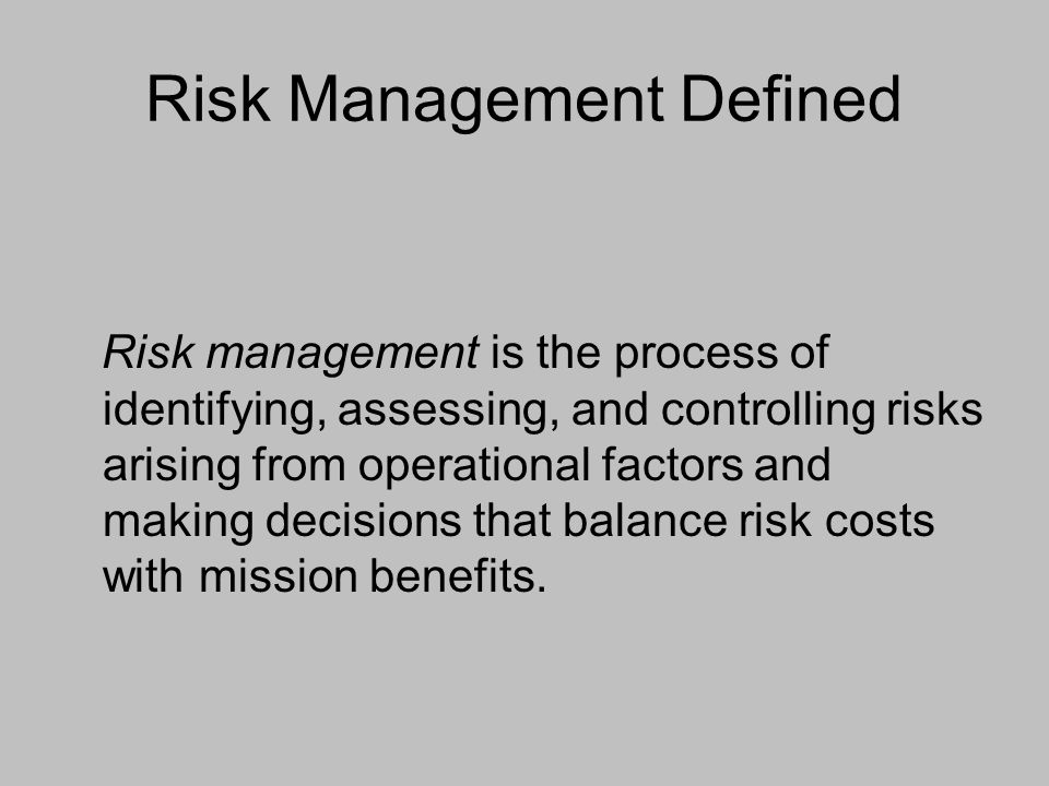 Risk Management Defined