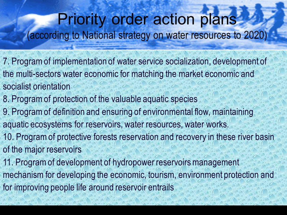 Priority order action plans (according to National strategy on water resources to 2020)